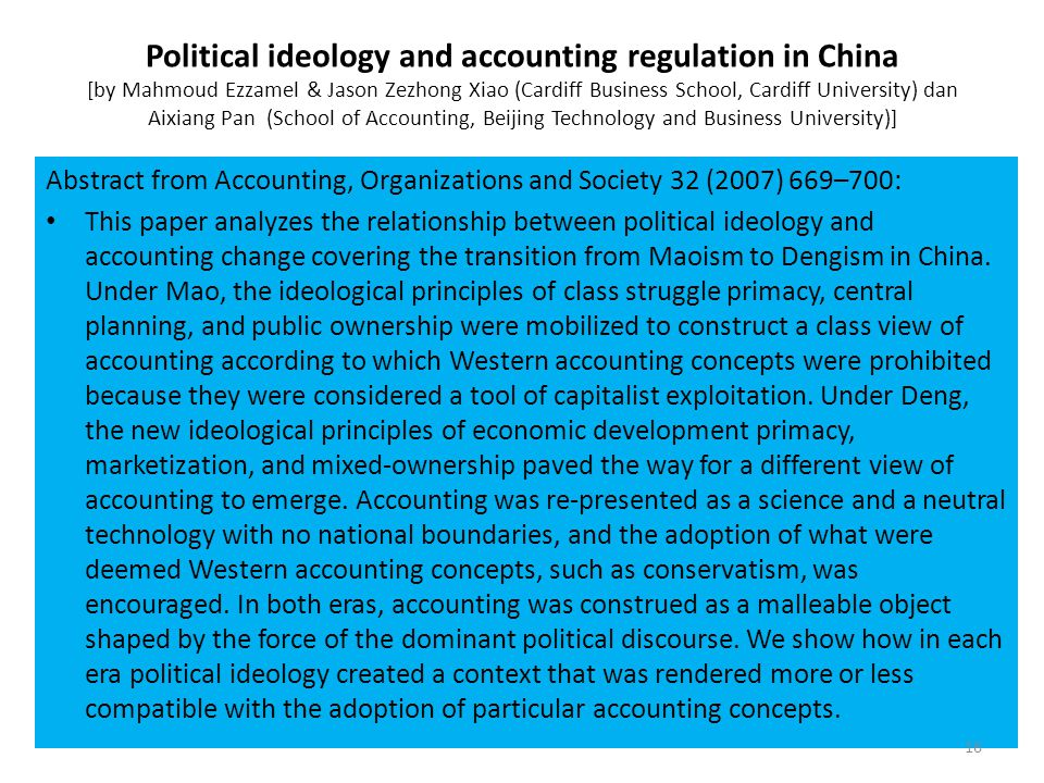 Political ideology and accounting regulation in China [by Mahmoud Ezzamel & Jason Zezhong Xiao (Cardiff Business School, Cardiff University) dan Aixiang Pan (School of Accounting, Beijing Technology and Business University)]